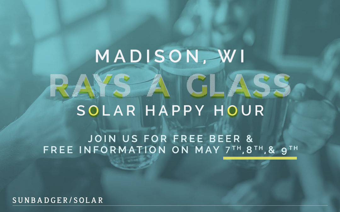 Come to Our Rays a Glass Solar Happy Hour!