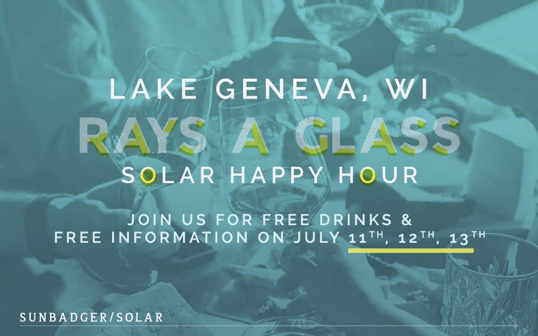 Lake Geneva Rays a Glass Solar Happy Hour!