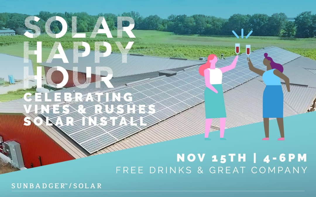Celebrate a New Solar Installation at Vines & Rushes Winery